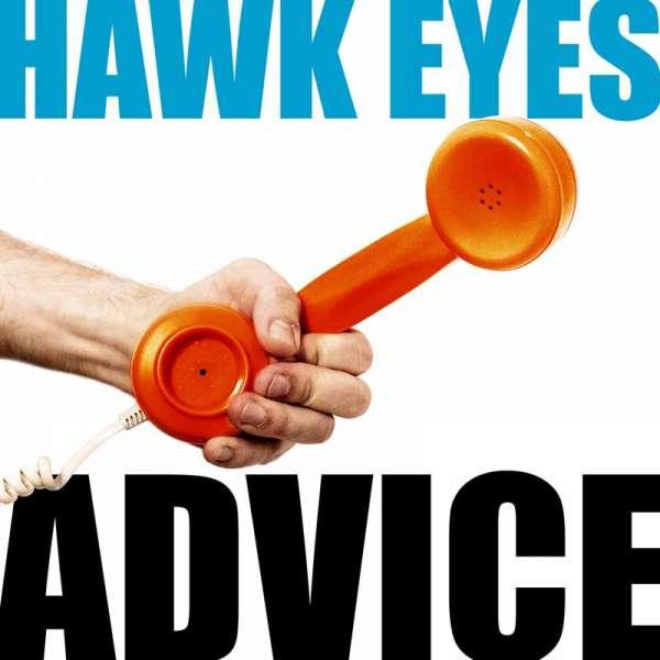 HAWK EYES - Advice - Digipak-CD