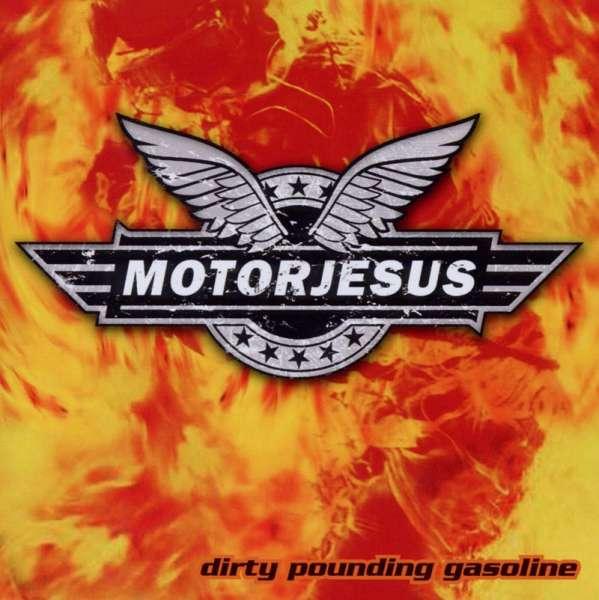MOTORJESUS - Dirty Pounding Gasoline - CD Jewelcase