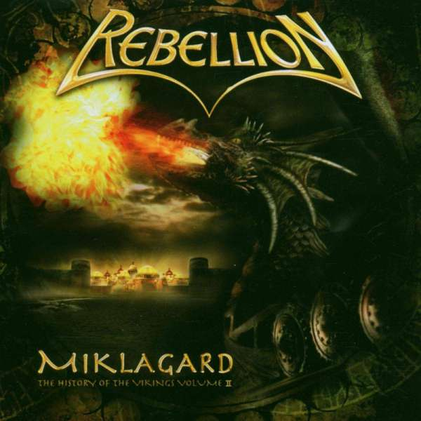 REBELLION - Miklagard: History Of The Vikings - Vol. 2 - CD Jewelcase