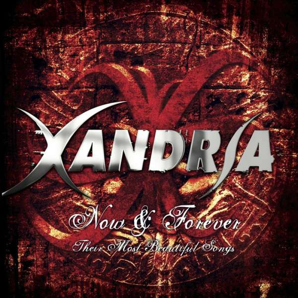 XANDRIA - Now & Forever - Their Most Beautiful Songs - CD Jewelcase