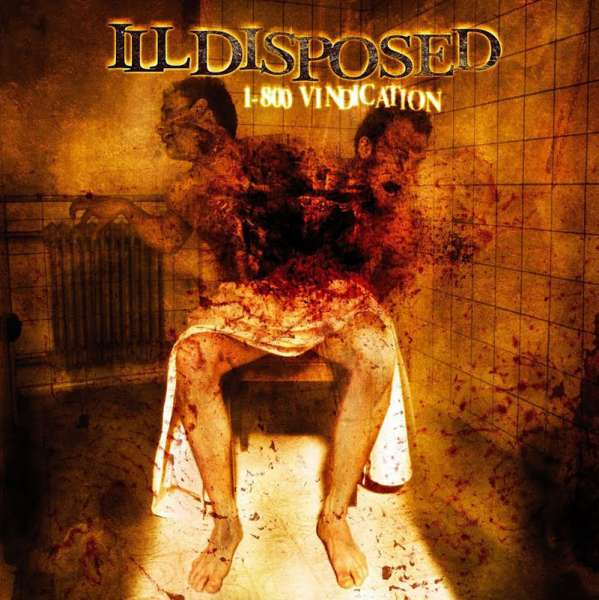 ILLDISPOSED - 1 - 800 Vindication (+Bonus) - CD Jewelcase