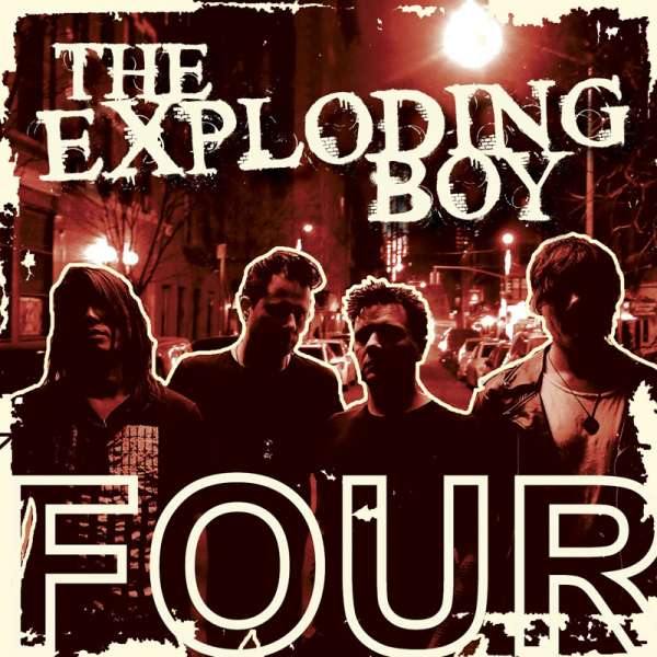 THE EXPLODING BOY - Four - CD Jewelcase