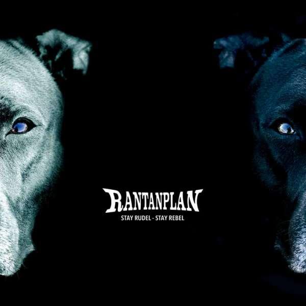 RANTANPLAN - Stay Rudel - Stay Rebel - Digipak-CD