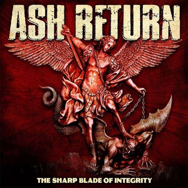 ASH RETURN - The Sharp Blade of Integrity - Digipak-CD