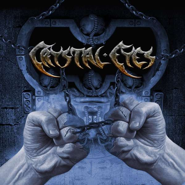 CRYSTAL EYES - Chained (Re-Release) - CD Jewelcase