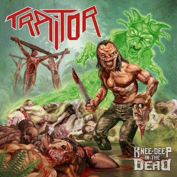 TRAITOR - KNEE-DEEP IN THE DEAD - CD (Jewelcase)