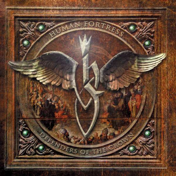 HUMAN FORTRESS - Defenders Of The Crown (Re - Release) - CD Jewelcase