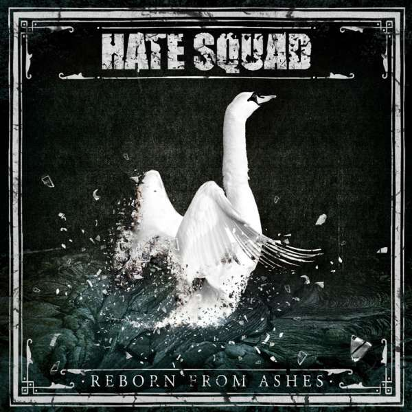 HATE SQUAD - Reborn From Ashes - Ltd. Digipak-CD