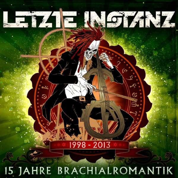 LETZTE INSTANZ - 15 Jahre Brachialromantik - CD Jewelcase