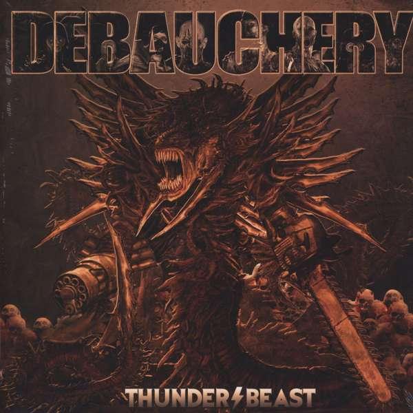 DEBAUCHERY - Thunderbeast - Ltd. Gatefold BLACK LP