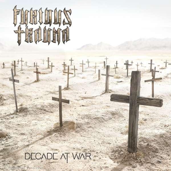 FURIOUS TRAUMA - Decade At War - CD (Jewelcase)