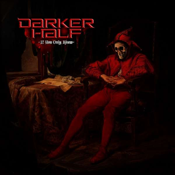 DARKER HALF - If You Only Knew - Ltd. Gatefold BLACK LP