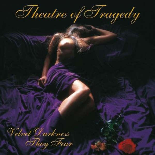 THEATRE OF TRAGEDY - Velvet Darkness They Fear (Re-Mastered+Bonus) - Ltd. Digipak-CD