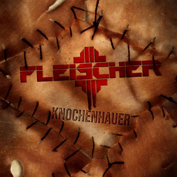 FLEISCHER - Knochenhauer - Digipak-CD