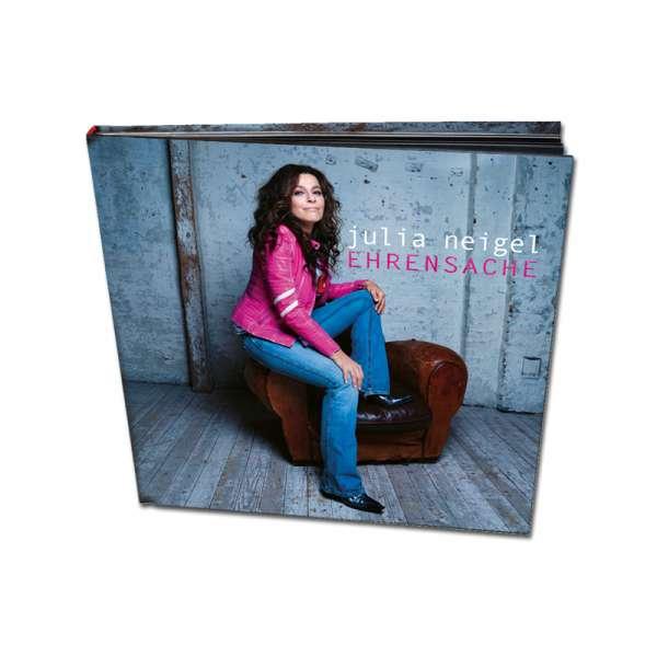 JULIA NEIGEL - Ehrensache - Ltd. Artbook-CD