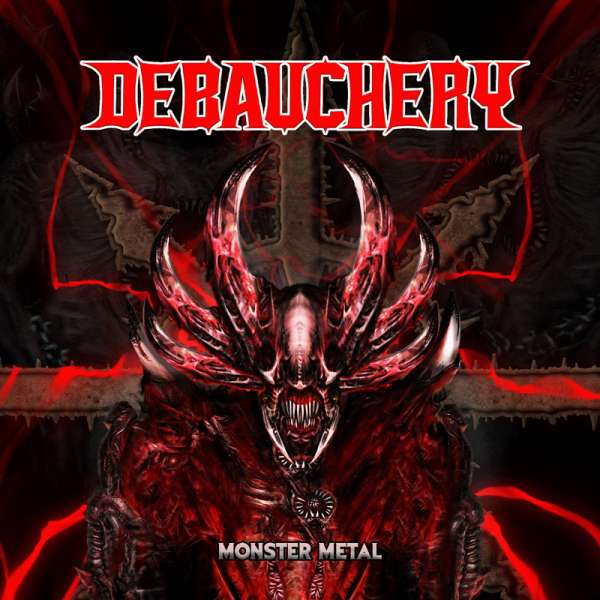 DEBAUCHERY - Monster Metal - Ltd. BLACK LP