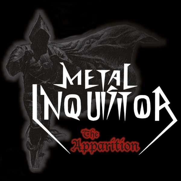 METAL INQUISITOR - The Apparition (Re-Release) - Ltd. Gatefold BLACK LP