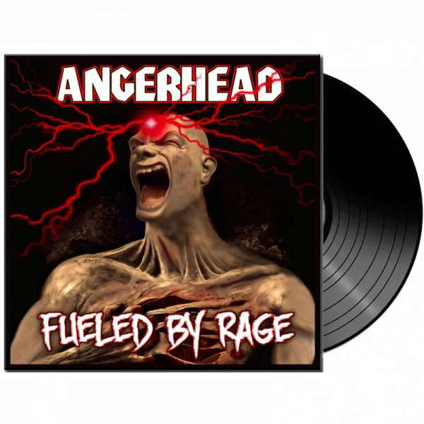 ANGERHEAD - FUELED BY RAGE - LTD. BLACK VINYL
