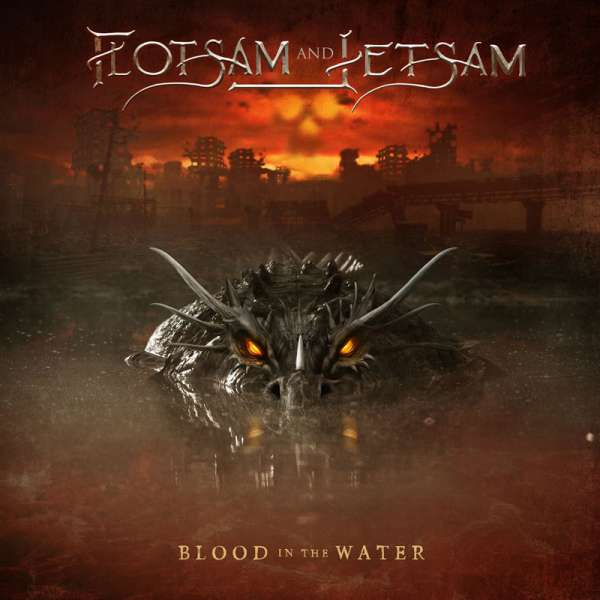 FLOTSAM AND JETSAM - Blood In The Water - Digipak-CD