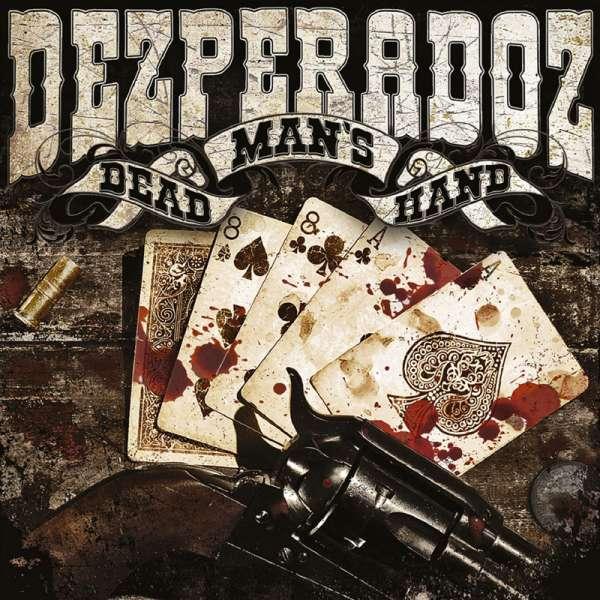 DEZPERADOZ - Dead Man's Hand - CD Jewelcase
