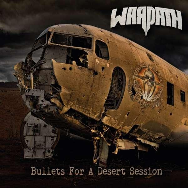 WARPATH - Bullets For A Desert Session - Ltd. Digipak-CD
