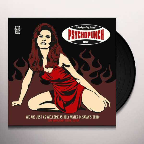 PSYCHOPUNCH - We Are Just As Welcome... (20th Anniv. Special Edition) - Ltd. BLACK LP