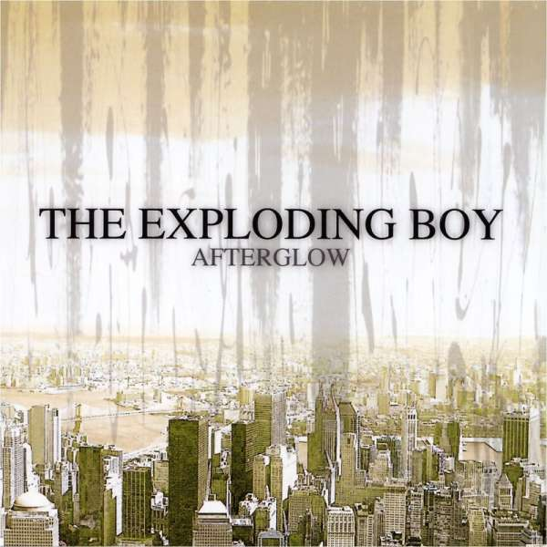 THE EXPLODING BOY - Afterglow - CD Jewelcase