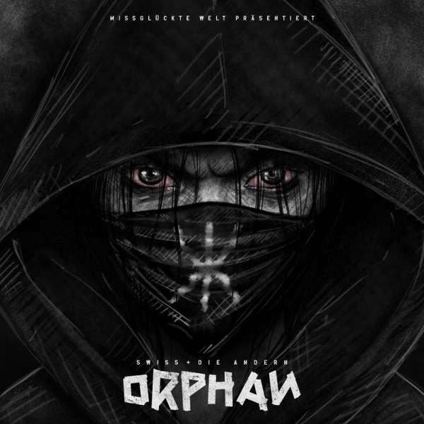 SWISS & DIE ANDERN - Orphan - Digipak-CD