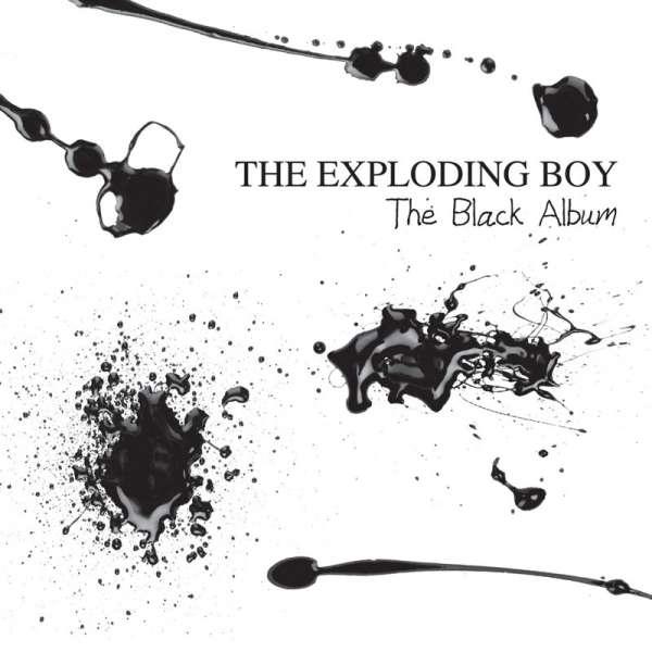 THE EXPLODING BOY - The Black Album - CD Jewelcase