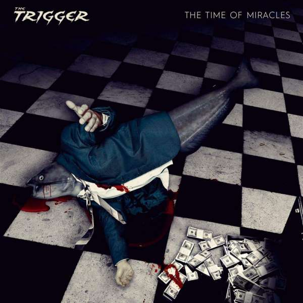 THE TRIGGER - The Time Of Miracles - CD Jewelcase