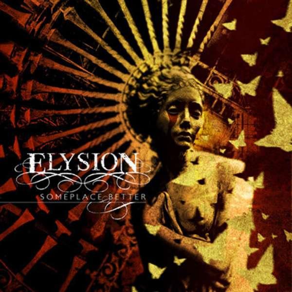 ELYSION - Someplace Better - Ltd. Digipak-CD
