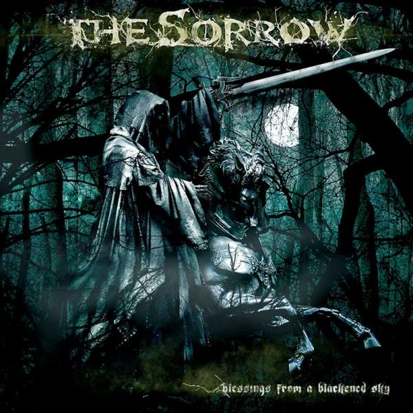 THE SORROW - Blessings From A Blackened Sky - CD Jewelcase