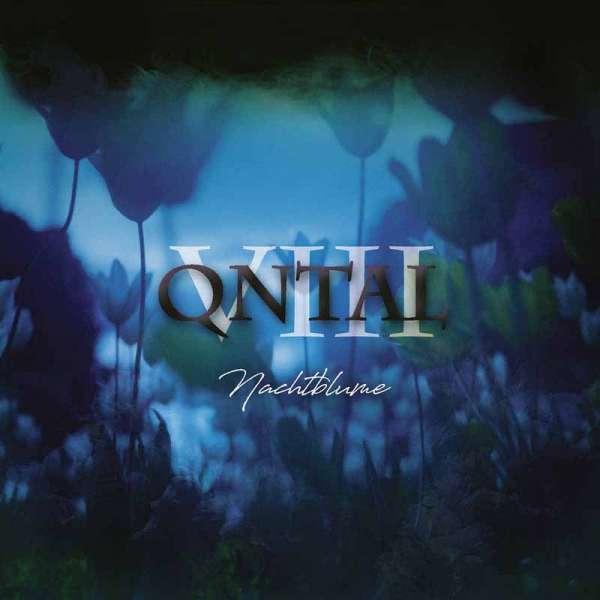 QNTAL - VIII - Nachtblume - Digipak-CD