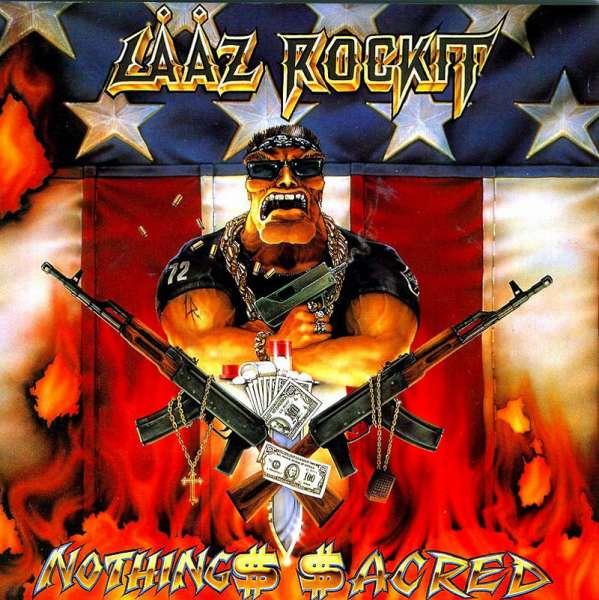 LAAZ ROCKIT - Nothing Sacred - CD Jewelcase