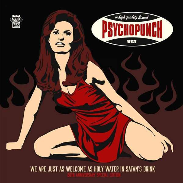 PSYCHOPUNCH - We Are Just As Welcome... (20th Anniversary Special Edition) - 2-CD Digipak