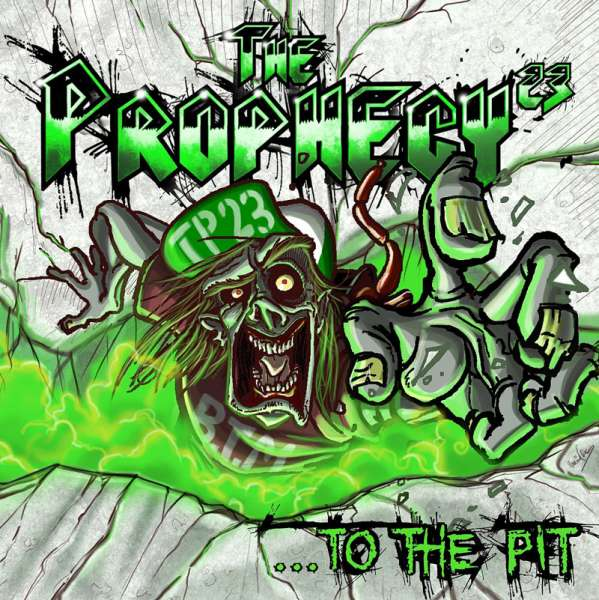 THE PROPHECY 23 - ...To The Pit - CD Jewelcase