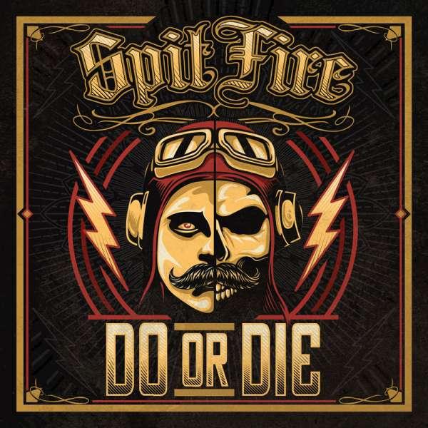 SPITFIRE - Do Or Die - Digipak-CD
